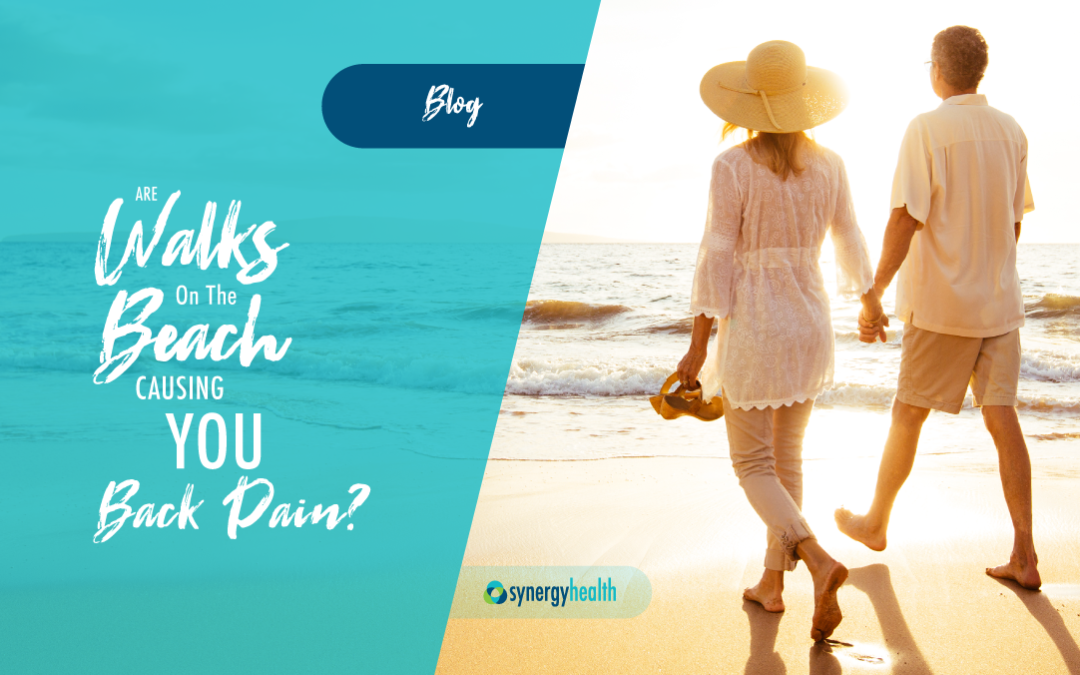 Are Walks On the Beach Causing You Back Pain?