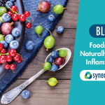 foods that naturally reduce inflammation - Synergy Health blog