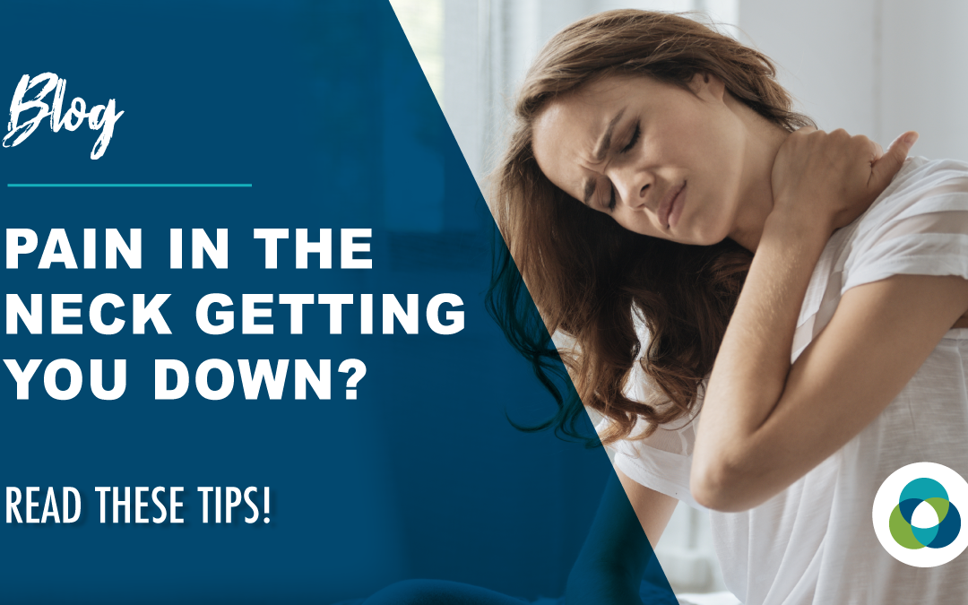 pain in the neck getting you down?